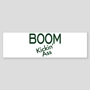 Boom Kickin' Ass Bumper Sticker