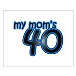 Mom Is 40 & Blue Small Poster