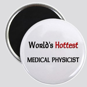World's Hottest Medical Physicist Magnet