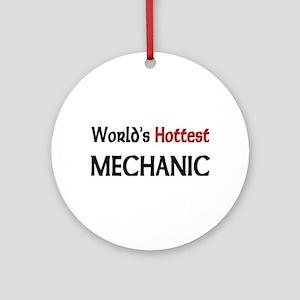 World's Hottest Mechanic Ornament (Round)