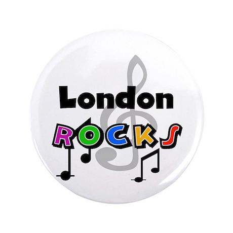 """London Rocks 3.5"""" Button"""