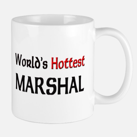World's Hottest Marshal Mug