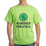 Atheists for OBAMA Green T-Shirt