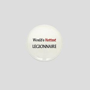 World's Hottest Legionnaire Mini Button