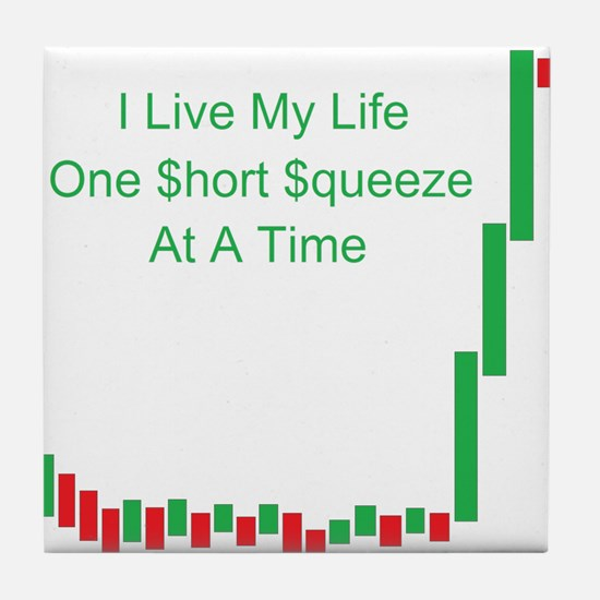 Live Life Short Squeeze Bar Tile Coaster