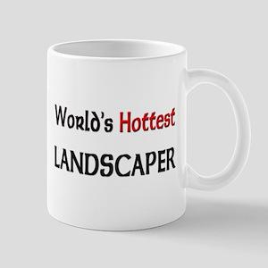 World's Hottest Landscaper Mug