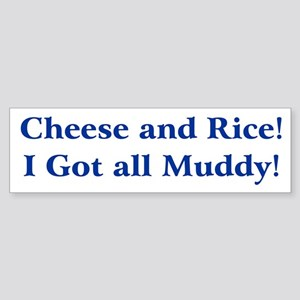 Cheese n Rice! Bumper Sticker