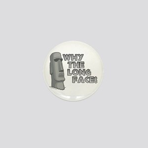 Why the Long Face? Mini Button