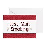 Just Quit Smoking Greeting Cards (Pk of 20)