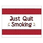 Just Quit Smoking Small Poster