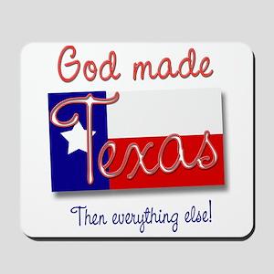 God made Texas Mousepad