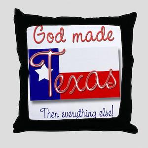 God made Texas Throw Pillow
