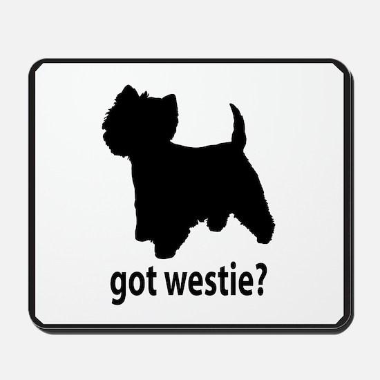 Got Westie? Mousepad