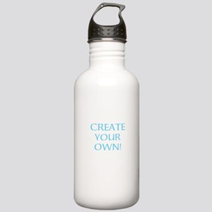 CREATE YOUR OWN Water Bottle