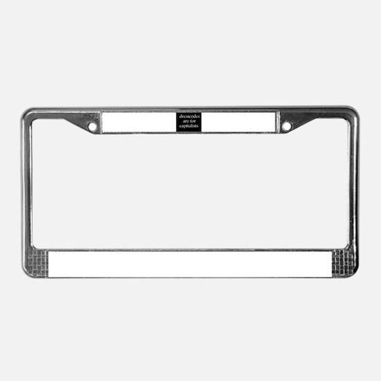 Anti-Capitalism License Plate Frame