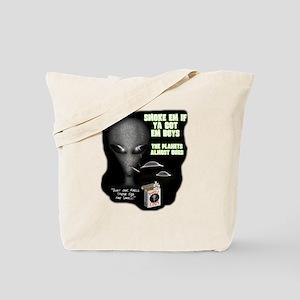 Smoke Em If Ya Got Em V2 Tote Bag