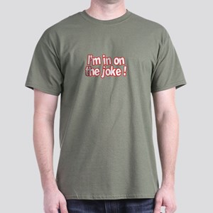 The 'I'm in on the joke' tee.