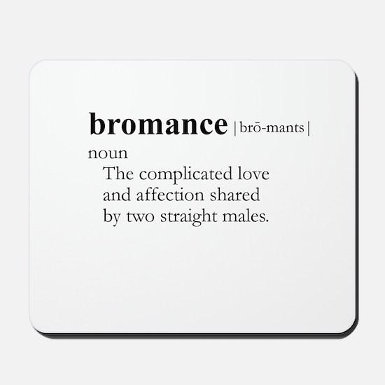BROMANCE / Gay Slang Mousepad