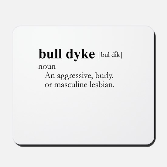 BULL DYKE / Gay Slang Mousepad