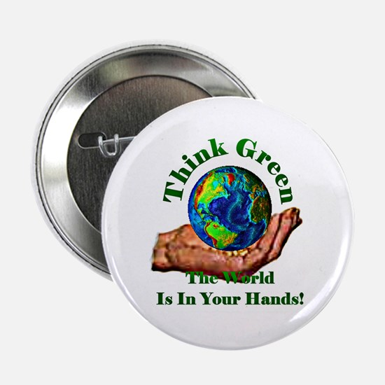 """Think Green 2.25"""" Button"""