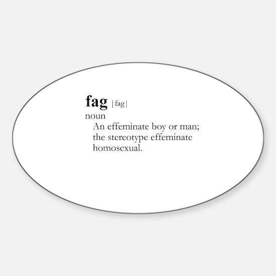 FAG / Gay Slang Oval Decal