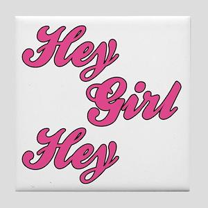 Sporty Font Hey Girl Hey Tile Coaster