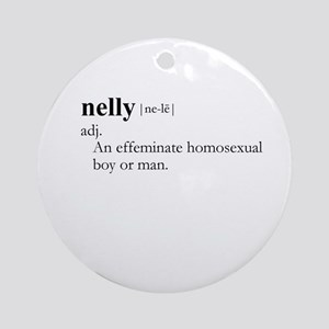 NELLY / Gay Slang Ornament (Round)