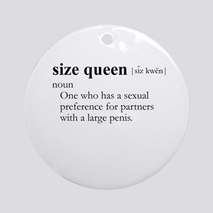 SIZE QUEEN / Gay Slang Ornament (Round)
