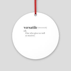VERSATILE definition Ornament (Round)