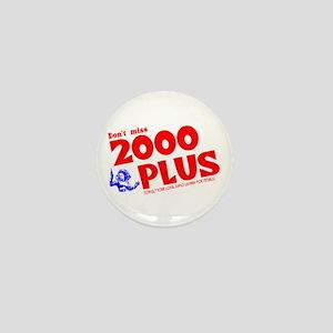 2000 Plus #2 Mini Button