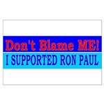 Don't Blame ME-RP Large Poster