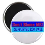 Don't Blame ME-RP Magnet