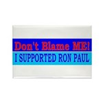 Don't Blame ME-RP Rectangle Magnet (10 pack)