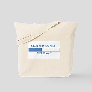 BRAIN FART LOADING... Tote Bag