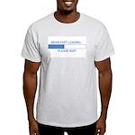 BRAIN FART LOADING... Light T-Shirt