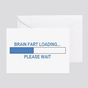 BRAIN FART LOADING... Greeting Card