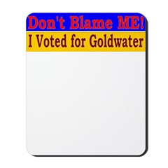Don't Blame ME-BG Mousepad