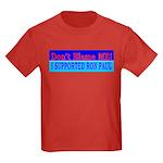 Don't Blame ME-RP Kids Dark T-Shirt