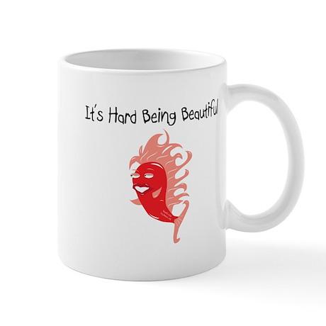 Red It's Hard Being Beautiful Mug
