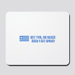 Need I say More? Mousepad