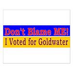 Don't Blame ME-BG Small Poster