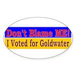 Don't Blame ME-BG Oval Sticker (10 pk)