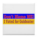 Don't Blame ME-BG Tile Coaster