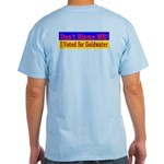 Don't Blame ME-BG Light T-Shirt
