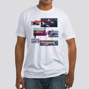 A Pilot's Life (Civilian) Fitted T-Shirt