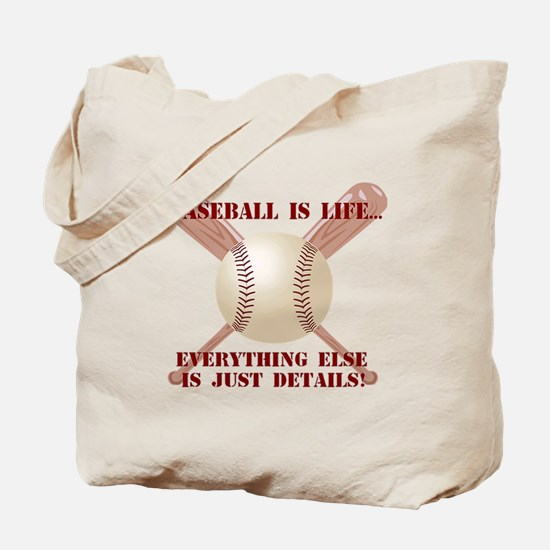 Baseball is Life Tote Bag