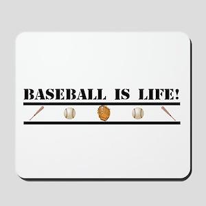 Baseball is Life (stripe) Mousepad