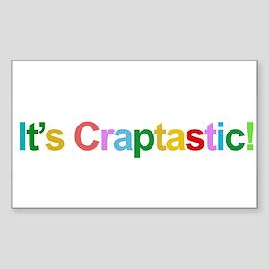 It's Craptastic! Rectangle Sticker