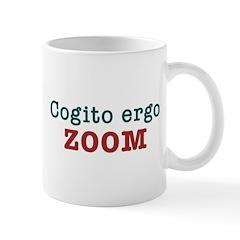 Cogito Ergo Zoom Mugs