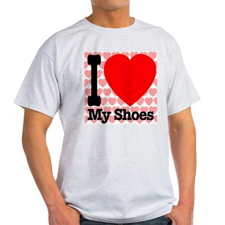I Love My Shoes Light T-Shirt